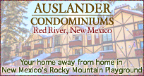 Take your next ski vacation in Red River, NM at the Auslander vacation condos, adjacent to the ski lifts.